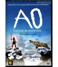 Ao The Last Neanderthal : ดึกดำบรรพ์พันธุ์มนุษย์หิน DVD Master Zone 3 1 แผ่นจบ