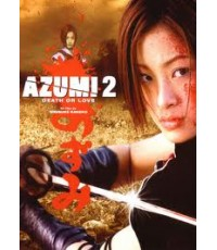 Azumi-II : Death or Love (2005) อาซูมิ ซามูไรสวยพิฆาต ภาค 2 [master พากย์ไทย] Jp