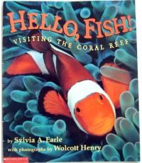 หนังสือเด็ก ความรู้รอบตัว Hello Fish Visiting the Coral Reef