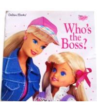 หนังสือเด็ก Barbie Who\'s the Boss