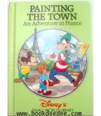 หนังสือเด็ก ความรู้รอบตัว PAINTING THE TOWN An Adventure in France