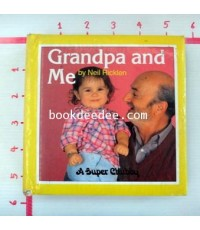 หนังสือบอร์ดบุ๊ค Grandpa and Me