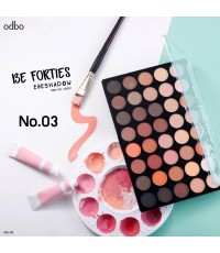 Odbo Be Forties Eyeshadow โอดีบีโอ บี โฟร์ตี้ส์ อายแชโดว์ No.3 ราคาส่งถูกๆ w.320 รหัส ES493