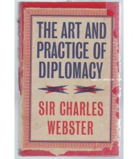 THE ART AND PRACTICE OF DIPLOMACY-order xx340881-