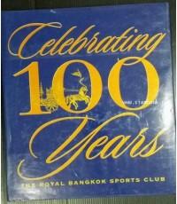 Celebrating 100 Years The Royal Bangkok Sports Club