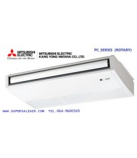AIR  MITSUBISHI ELECTRIC  รุ่นCEILING  PC_SERIES(ROTARY)
