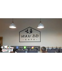 WAN DD : อักษรไม้ MDF Di-Cut