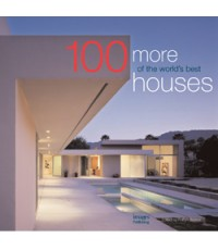 100 More of The World Best Houses