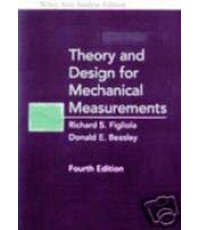 Theory and Design for Mechanical Measurements,4E