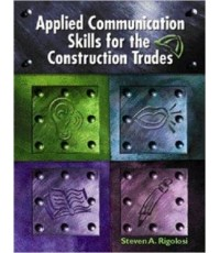 Applied Communications Skills for the Construction Trades,  1st Edition