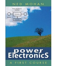 Power Electronics: A First Course ISBN 9781118074800