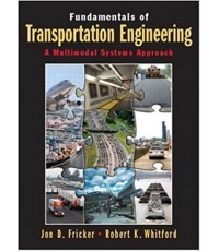 Fundamentals of Transportation Engineering : A Multimodal Systems Approach  ISBN  9780130351241