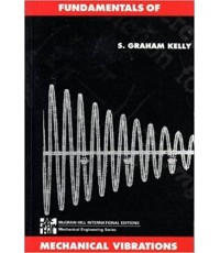 Fundamentals of Mechanical Vibrations  (ISE Editions)   ISBN 9780071125208