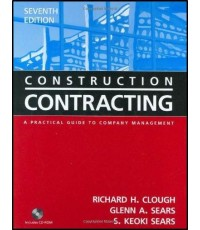 Construction Contracting: A Practical Guide to Company Management, 7th Edition   ISBN 9780471449881