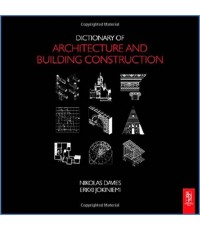 Dictionary of Architecture and Building Construction  ISBN 9780750685023