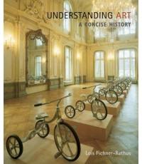 Understanding Art : A Concise History  ISBN 9780495104063