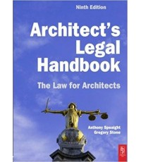 Architect\'s Legal Handbook : The Law for Architects (9th) ISBN 9781856176279