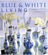 Blue  White Living ISBN 9781875999057