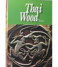 Thai Wood by Mark Grabam