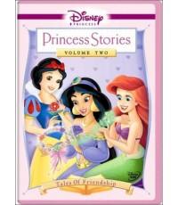 Disney Princess Stories Vol.2 Tales Of Friendship (พากย์ 2 ภาษา ไทย/อังกฤษ) DVD 1 แผ่น