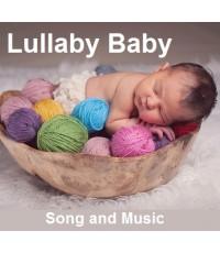 Lullaby Baby Song and Music เพลงและดนตรีกล่อมนอน (CD 1 แผ่น) เสียงอังกฤษ