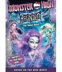 Monster High Haunted มอนสเตอร์ ไฮ หลอน (พากย์ไทย,อังกฤษ/ซับอังกฤษ) DVD 1 แผ่น