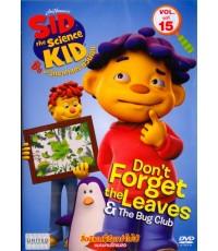 Sid The Science Kid ซิด นักวิทยาศาสตร์ตัวน้อย Vol.15 (พากย์+ซับ 2 ภาษา ไทย,อังกฤษ) DVD 1 แผ่น