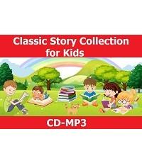 นิทานภาษาอังกฤษ Classic Story Collection for Kids Vol.1-4 (เสียงอังกฤษ) CD-Mp3/ 4 แผ่น รวม 70 เรื่อง