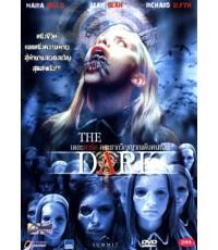 The Dark : กระชากวิญญาณดับคนเป็น