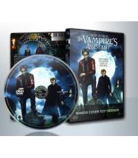 The Vamprie\'s Assistant : ผจญโลกแวมไพรมรณะ