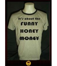 เสื้อT-shirt ain\'t about money