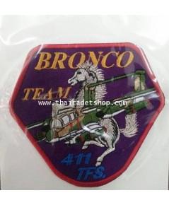 อาร์มผ้ากองทัพอากาศ ฝูงบิน 411 BRONCO TEAM 411 TFS. กองบิน 41 เชียงใหม่