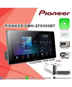 Pioneer DMH-ZF9350bt Floatint type1din รองรับการใช้งาน apple carplay,android auto,Built in Wi-Fi
