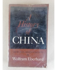 A history of China by Wolfran Eberhard