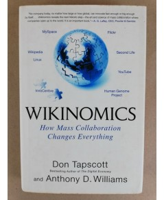 Wikinomics how mass collaboration changes everything ปกแข็ง