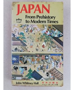 Japan From Prehistory to Modern Times