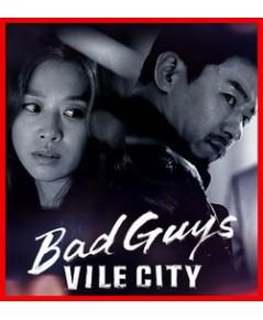 Bad Guys Vile City คนเถื่อน เมืองทรชน 2018 / 4 DVD (16ตอนจบ) ซับไทย (จบ)