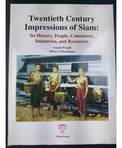 Twentieth century Impressions of siam
