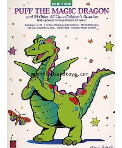 Puff The Magic Dragon And 54 Other All-Time Children\'s Favorites (Easy Piano)