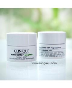 Tester : Clinique Even Better Brighter Moisture Cream 7ml.