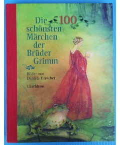 The 100 most beautiful MarchenderBruderGrimm pictures