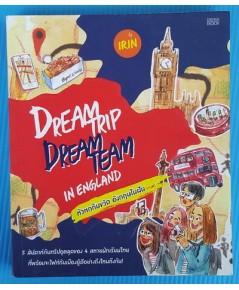 DREAM TRIP DREAM TEAM IN ENGLAND หัวหกก้นขวิด อังกฤษในฝัน