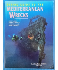 DIVING GUIDE TO THE MEDITERRANEAN WRECKS