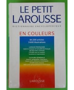 LE PETIT LAROUSSE DICTIONNAIRE ENCYCLOPEDIQUE