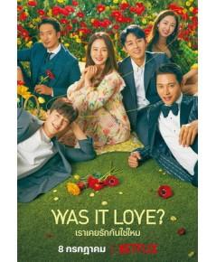 Was It Love (Sub Thai 4 แผ่นจบ)