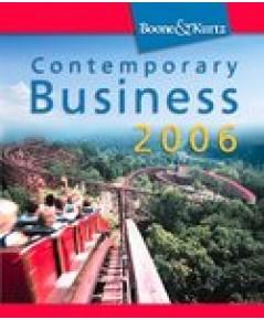 Contemporary Business 2006 เป็นหนังสือที่ตีพิมพ์และวางจำหน่ายในมหาวิทยาลัยที่สหรัฐอเมริกา