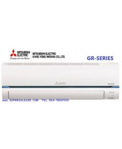 AIR MITSUBISHI ELECTRIC รุ่นGR-SERIES (SUPER INVERTER)