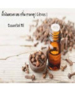 น้ำมันหอมระเหย กลิ่น กานพลู ( Cloves ) Essential Oil ขนาด100ML
