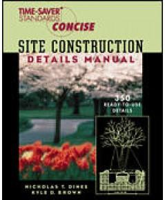 TIME SAVER Standards Site Construction Details Manual