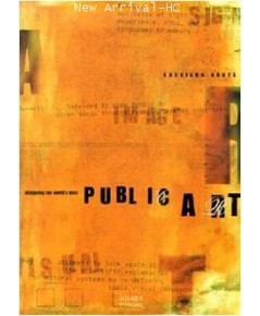 Designing the World\'s Best: Public Art ISBN 9781864700824